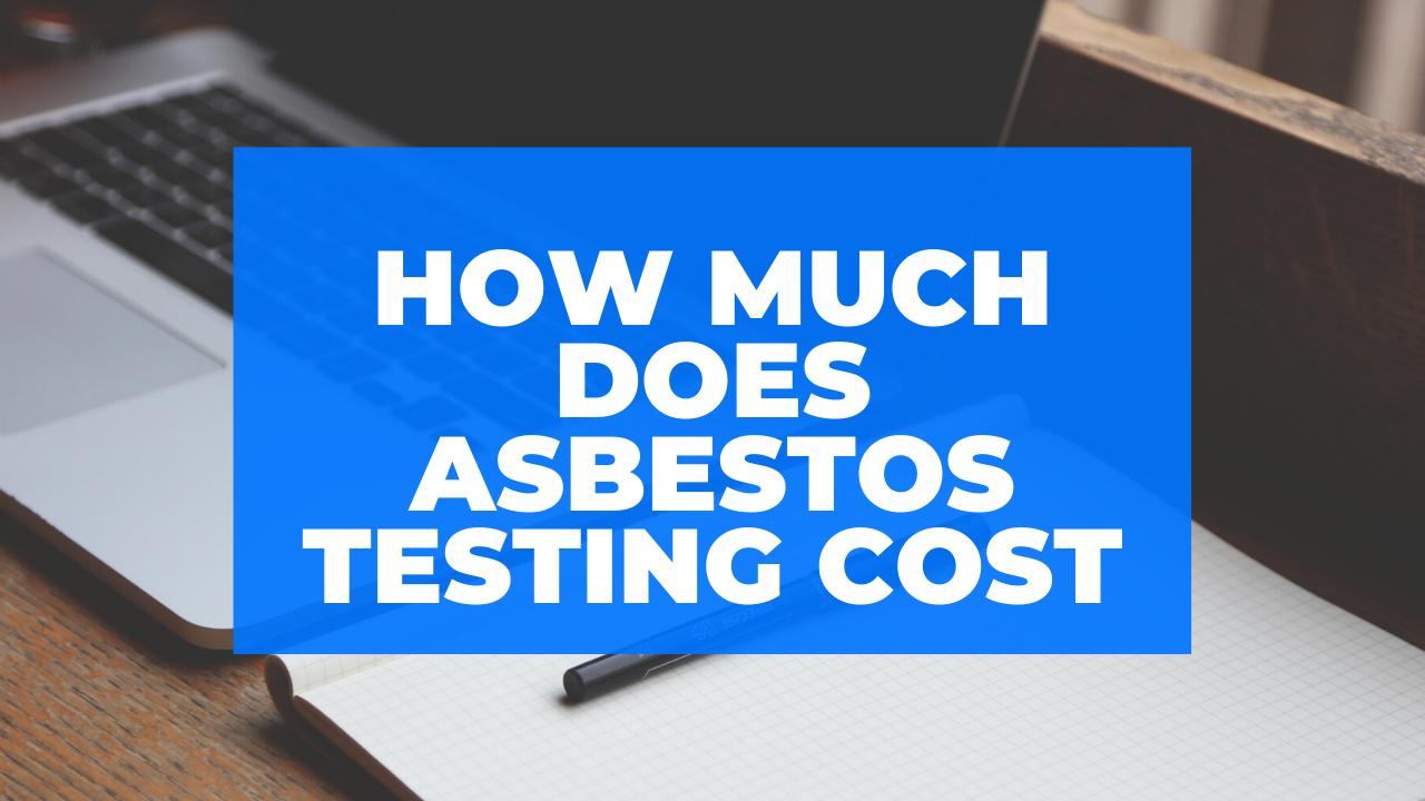 How much does asbestos testing cost