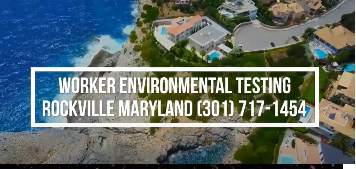 worker environmental testing washington dc rockville maryland